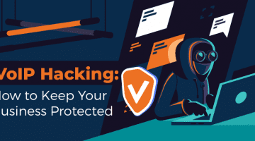 VoIP Hacking: How to Keep Your Business Protected